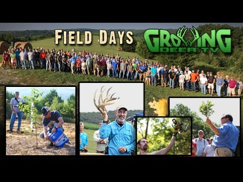 Grow And Harvest Mature Bucks: Everything We Do At Field Day 2014