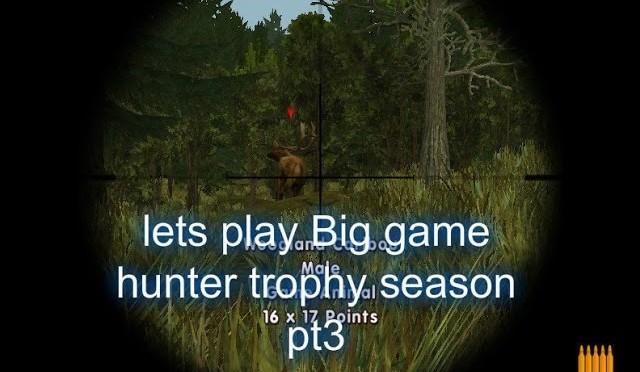 Lets play Cabelas Big Game Hunter 2006 pt3 Monster Caribou