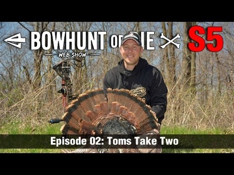 Bowhunt or Die Season 05 Episode 02 – Toms Take Two