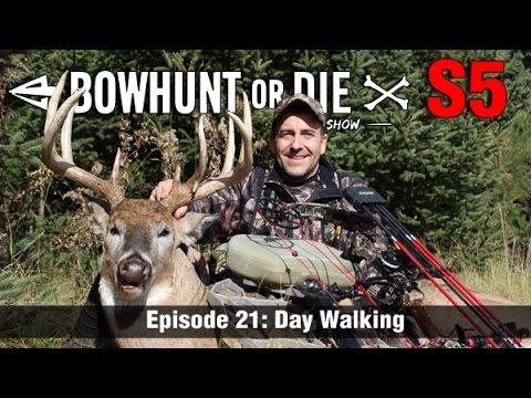Bowhunt or Die Season 05 Episode 21: Day Walking