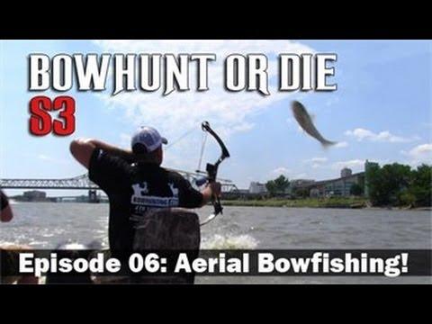 BowHunt or Die – Season 3 Episode 06: Aerial Bowfishing!