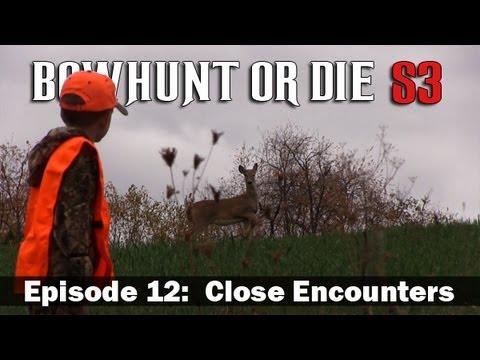 BowHunt or Die – Season 3 Episode 12: Close Encounters
