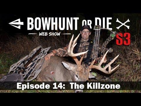 BowHunt or Die – Season 3 Episode 14: The Killzone