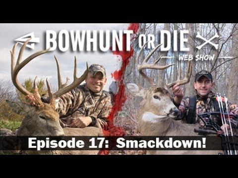 BowHunt or Die – Season 3 Episode 17: Smackdown!
