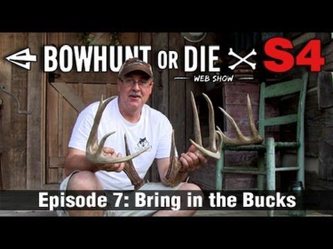 Bowhunt or Die – Season 4 Episode 07: Bring in the Bucks