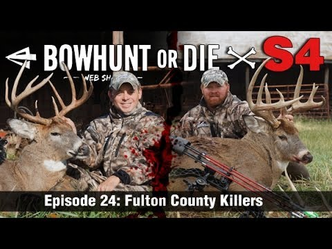 Bowhunt or Die – Season 4 Episode 24: Team Fulton County