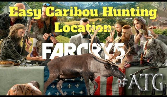 Farcry 5 – Easy Caribou Hunting Location