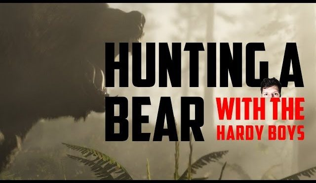Hunting a bear with the Hardy Boys